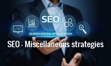 SEO - Miscellaneous strategies