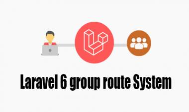 Laravel 6 group route Systam