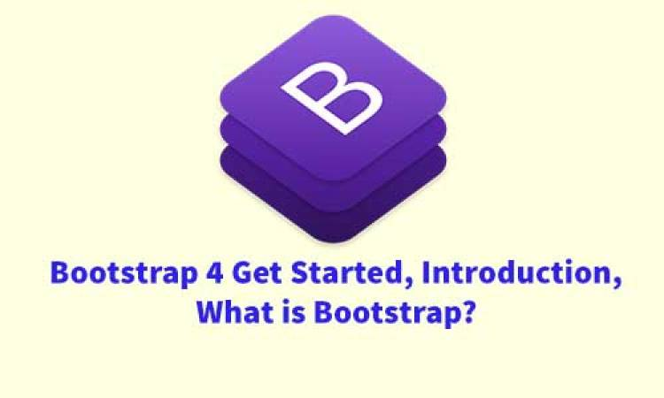 Bootstrap 4 Get Started, Introduction, What is Bootstrap?
